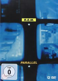 Cover R.E.M. - Parallel [DVD]
